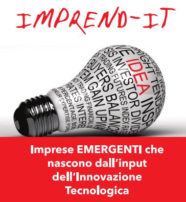 Progetto Imprend-IT – Imprese Emergenti che nascono dagli input dell'Innovazione Tecnologica