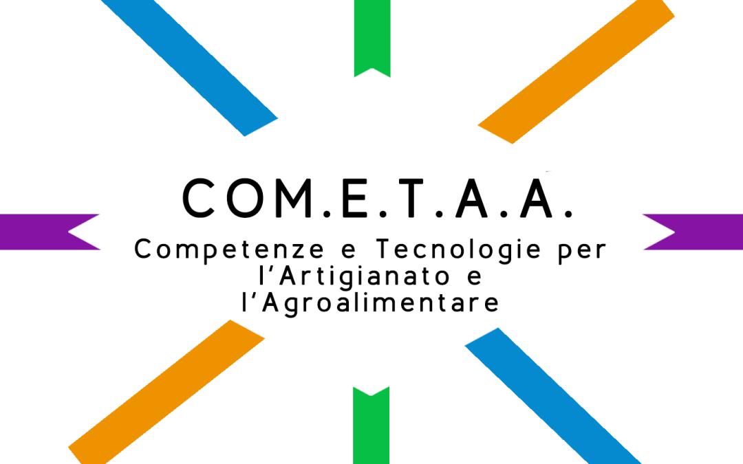 """Progetto Formativo """"COM.E.T.A.A.: Competenze e Tecnologie per l'Artigianato e l'Agroalimentare"""""""